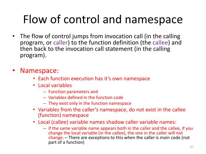 Flow of control and namespace
