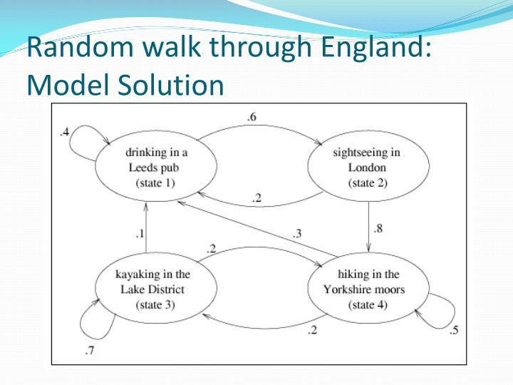 Random walk through England: Model Solution