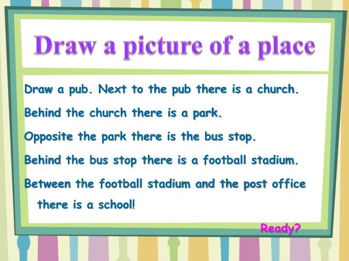 Draw a picture of a place