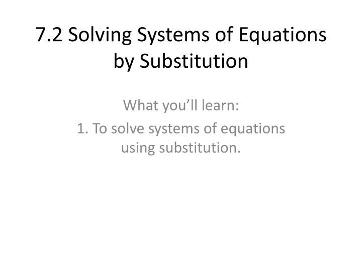 7 2 solving systems of equations by substitution n.