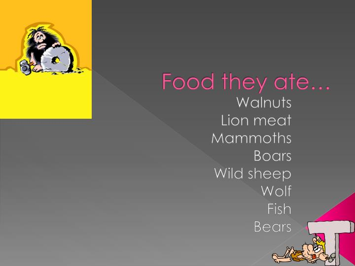 food they ate n.