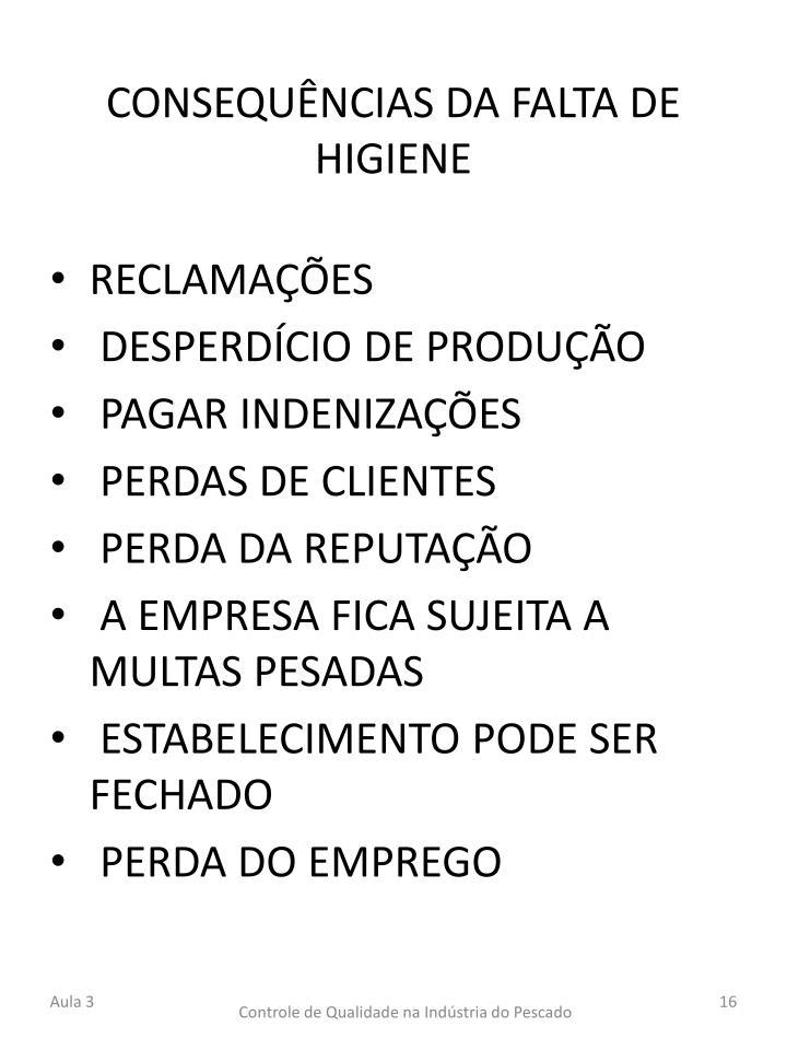 CONSEQUÊNCIAS DA FALTA DE HIGIENE