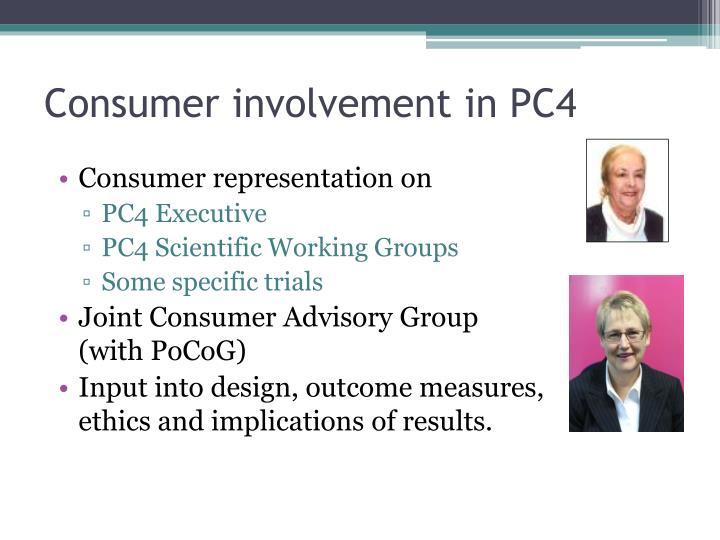 Consumer involvement in PC4
