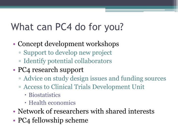 What can PC4 do for you?