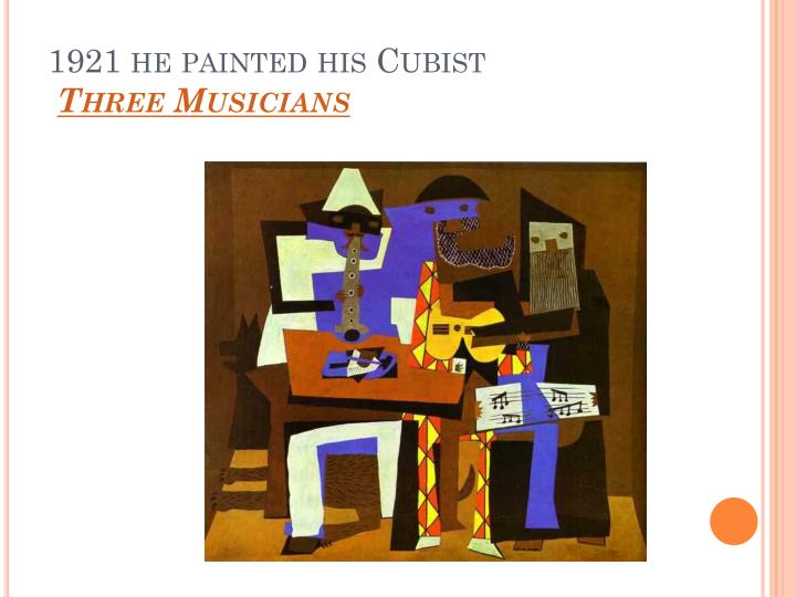 1921 he painted his Cubist