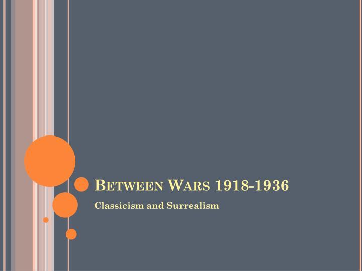 Between Wars 1918-1936