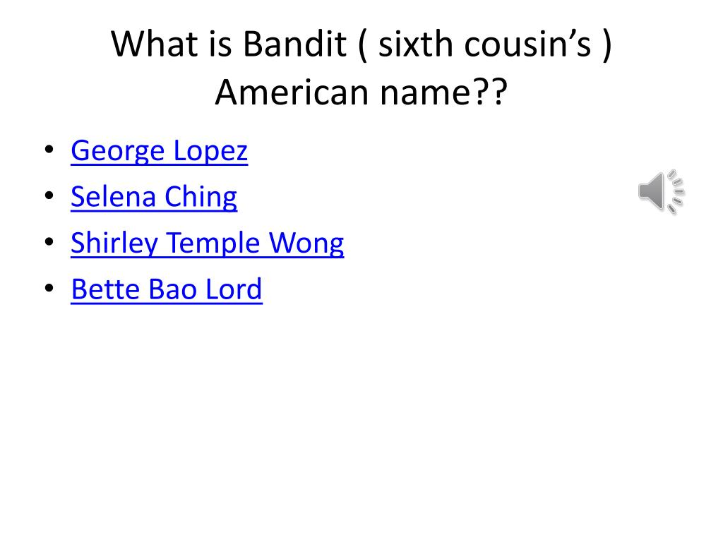 Sixth a what cousin is What is