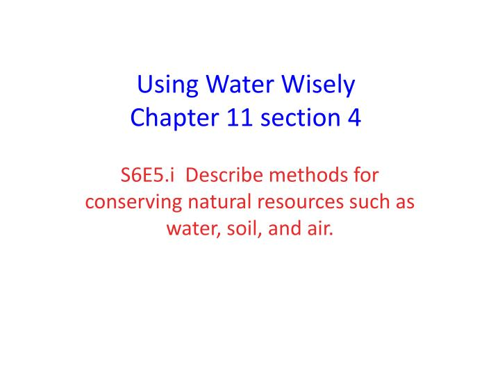 using water wisely chapter 11 section 4 n.