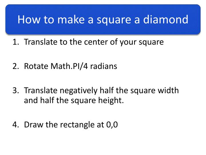 How to make a square a diamond