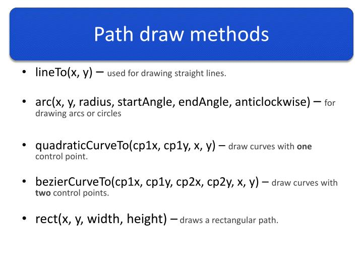 Path draw methods
