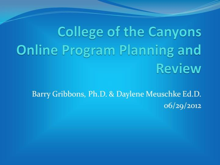 College of the canyons online program planning and review