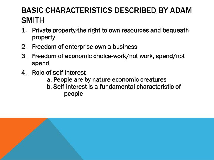 Basic characteristics described by adam smith