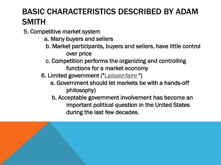 Basic characteristics described by adam smith1