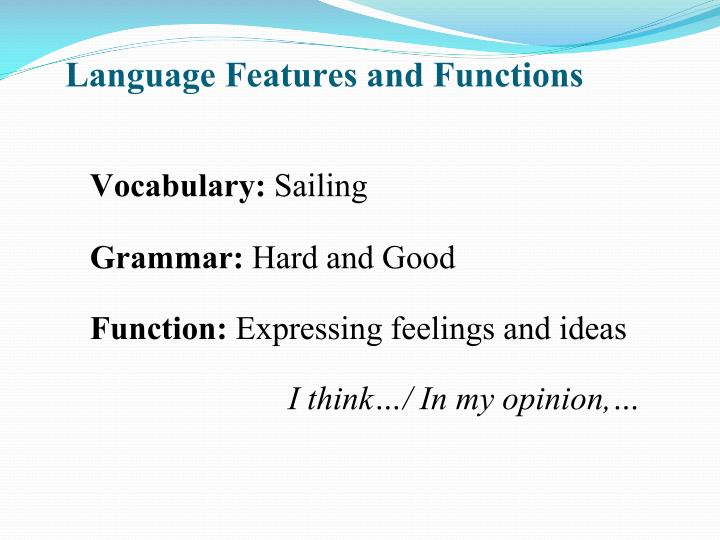 Language features and functions