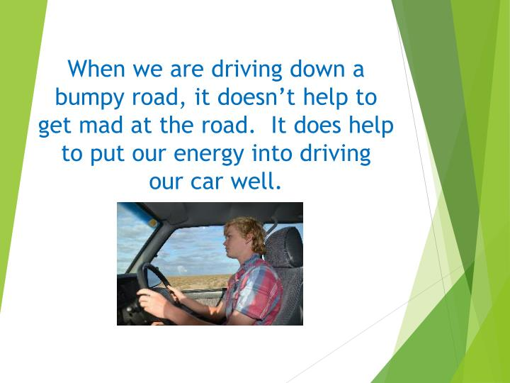 When we are driving down a