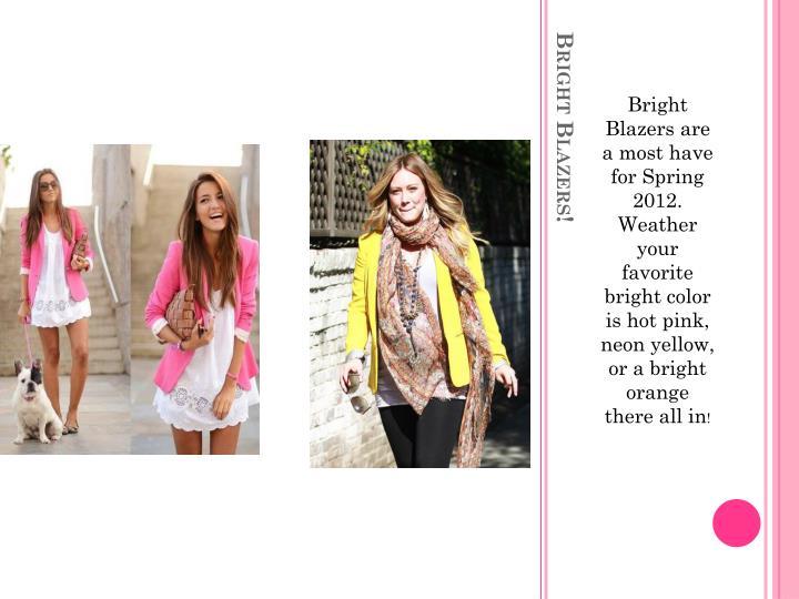 Bright blazers