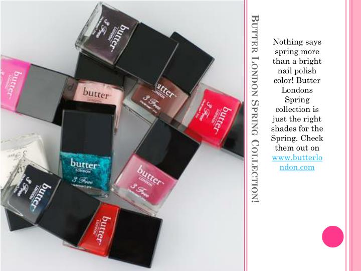 Nothing says spring more than a bright nail polish color! Butter