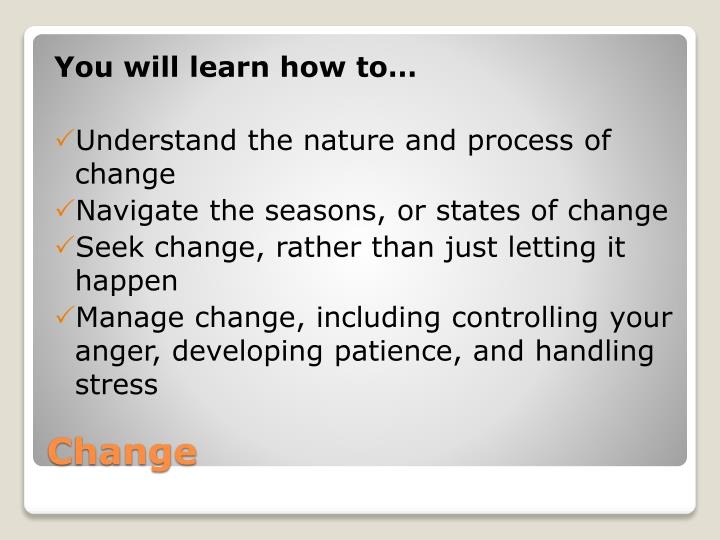 You will learn how to…