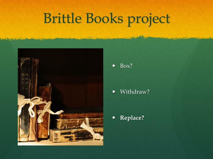 Brittle books project