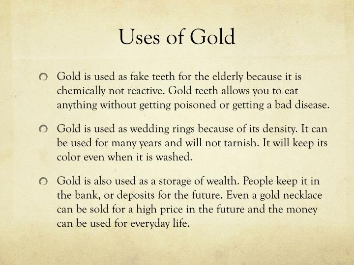 Uses of Gold