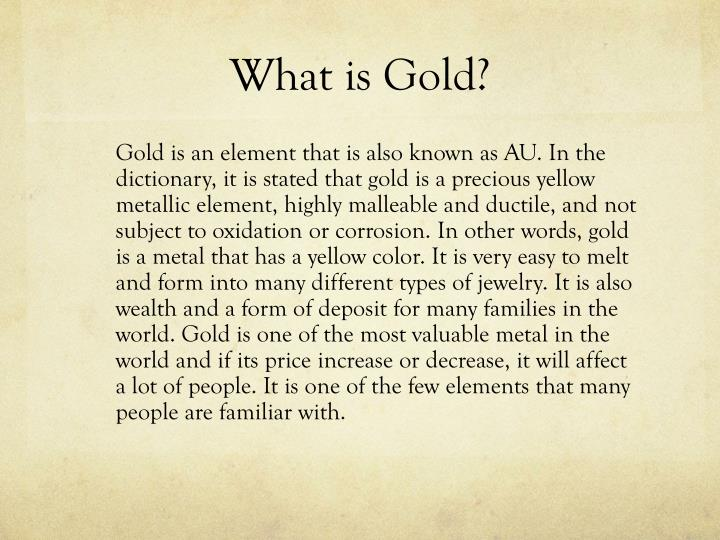 What is gold