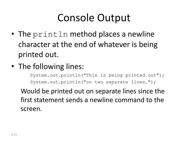 Console Output