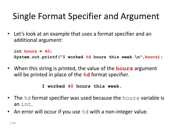 Single Format Specifier and Argument