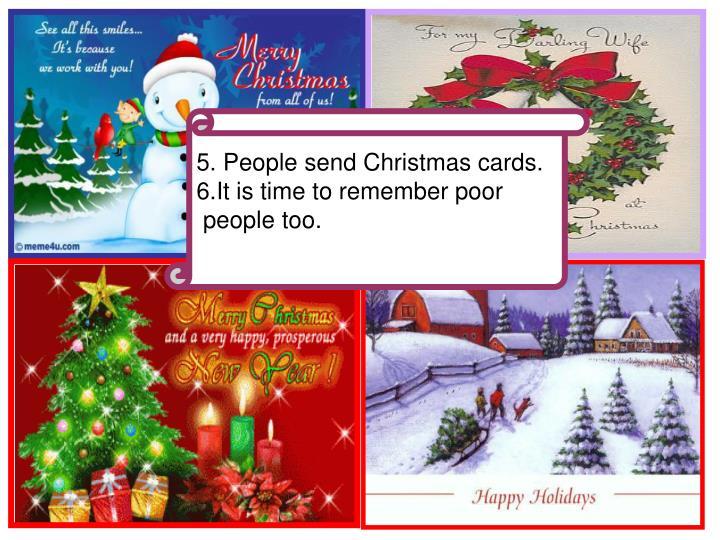 5. People send Christmas cards.