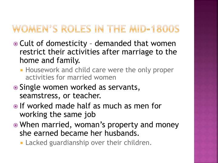 Women s roles in the mid 1800s