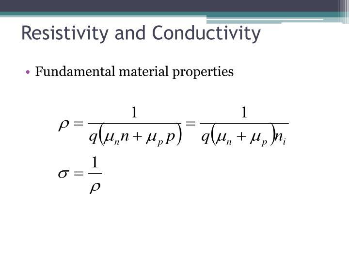 Resistivity and Conductivity