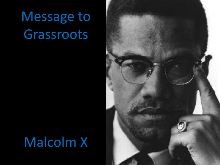 message to grassroots malcolm x