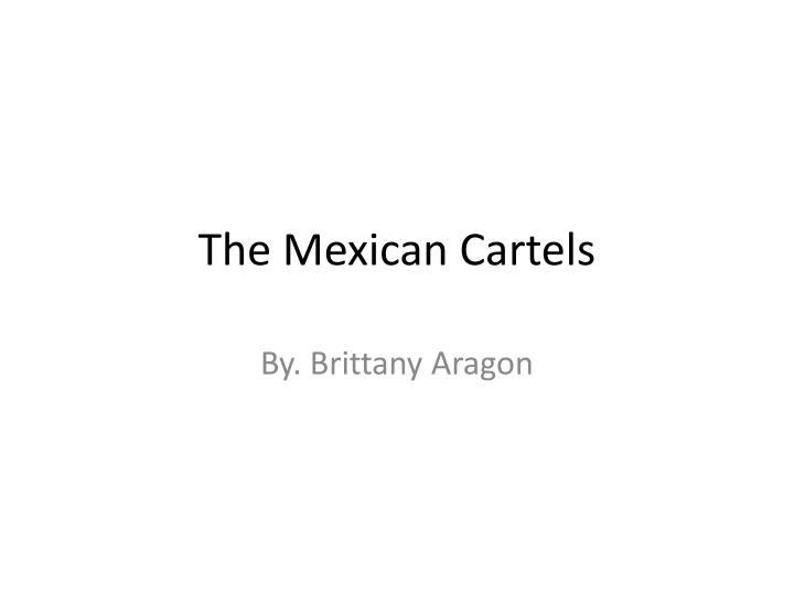 the mexican cartels n.