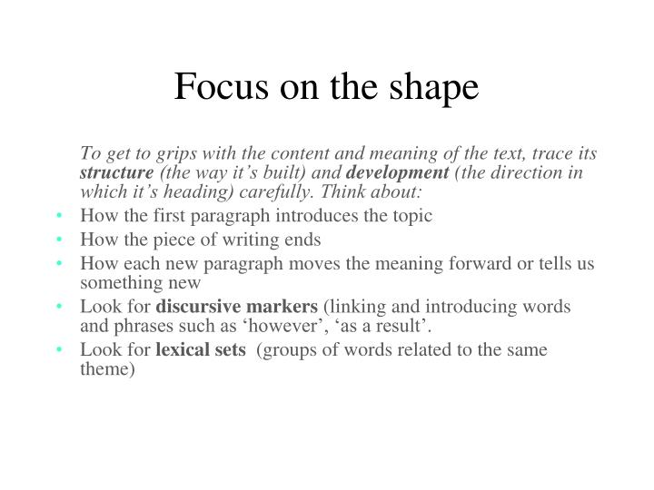 Focus on the shape