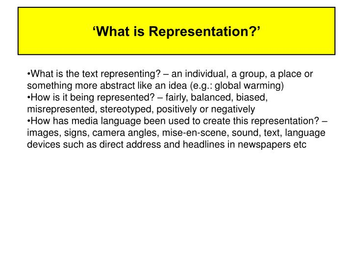 'What is Representation?'