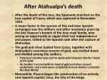 after atahualpa s death