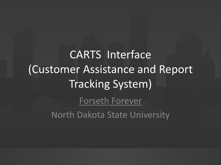 carts interface customer assistance and report tracking system n.