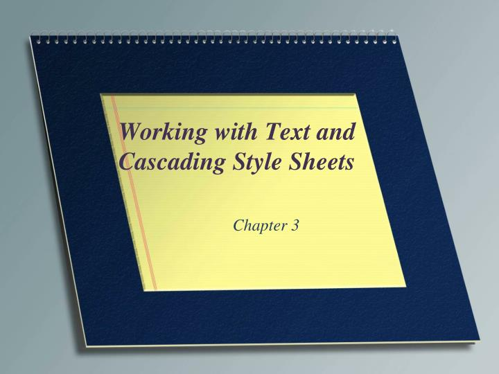 working with text and cascading style sheets n.
