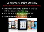 consumers point of view speed and convenience taste and preferences
