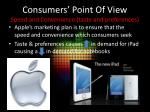 consumers point of view speed and convenience taste and preferences2