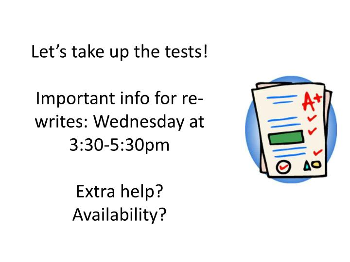 Let's take up the tests!