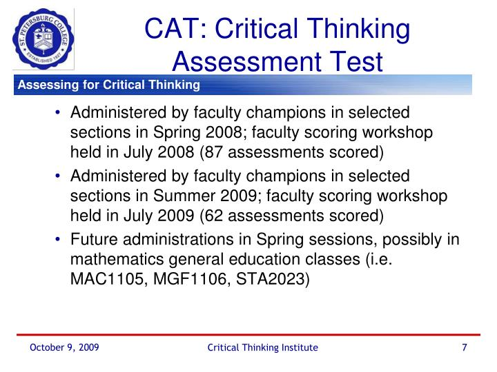 CAT: Critical Thinking Assessment Test