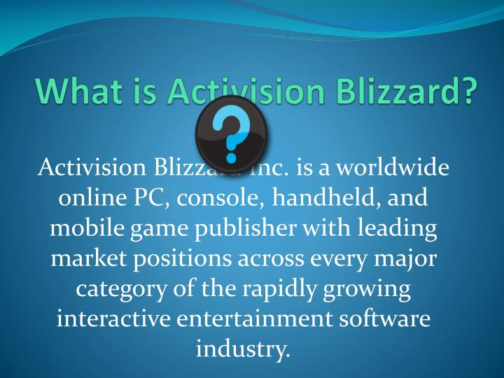 corporate responsibility essay activision blizzard Activision blizzard, inc activision blizzard, inc 's corporate vision is to be a worldwide leader in the development, publishing, and distribution of quality interactive entertainment software, online content and services that deliver a highly satisfying entertainment experience (activision blizzard.
