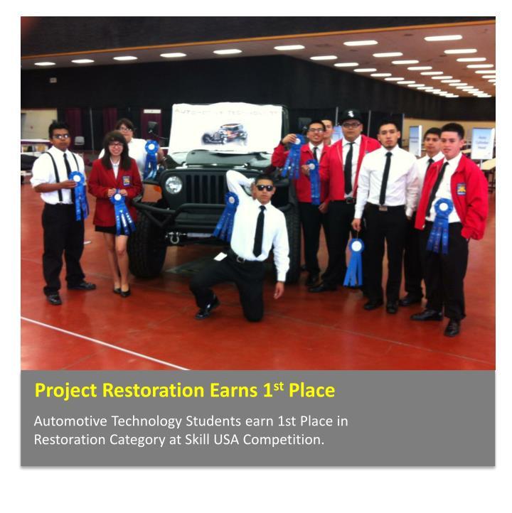 Project Restoration Earns 1