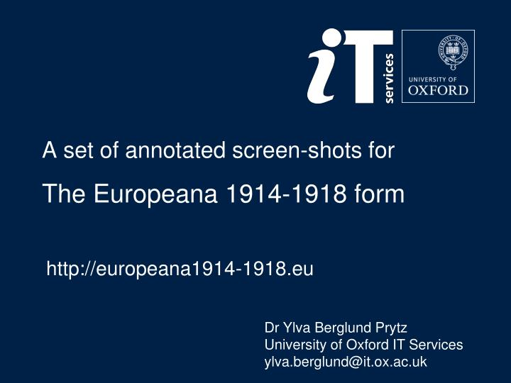 A set of annotated screen shots for the europeana 1914 1918 form