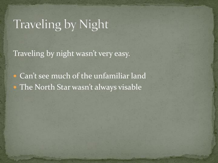 Traveling by Night