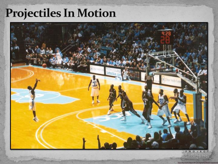 Projectiles In Motion