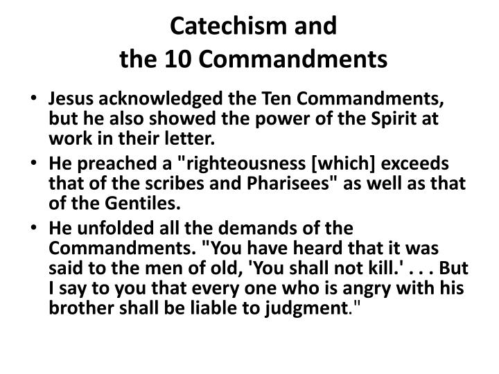 Catechism and the 10 commandments