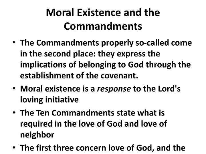 Moral Existence and the Commandments