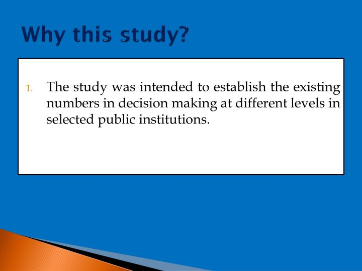 Why this study?