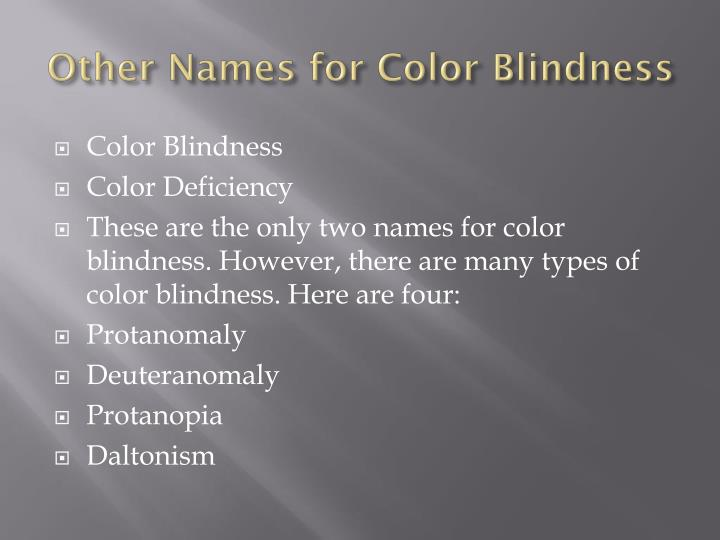 Other names for color blindness